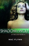 Shadow Of The Wolf In The Loup 1