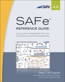 SAFe® 4.0 Reference Guide - Dean Leffingwell