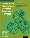 Integrative Family And Systems Treatment I-FAST