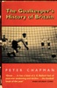 The Goalkeeper's History of Britain (text only)