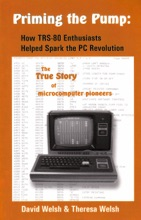 Priming the Pump: How TRS-80 Enthusiasts Helped Spark the PC Revolution