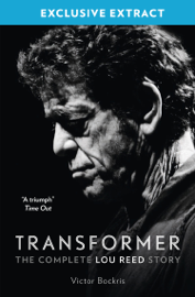 Transformer: The Complete Lou Reed Story book