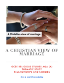A Christian view of marriage - GCSE Religious Studies AQA (A)