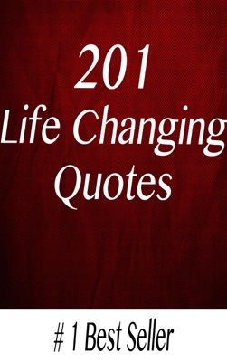 201 Life Changing Quotes