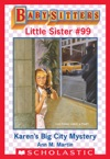 Karens Big City Mystery Baby-Sitters Little Sister 99