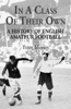 In a Class of Their Own: A History of English Amateur Football - Terry Morris