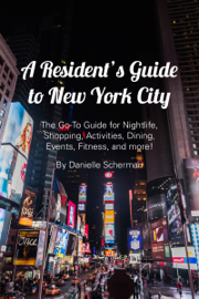 A Resident's Guide to New York City book