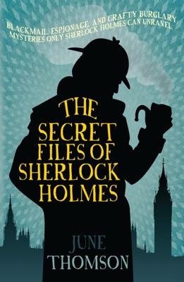 The Secret Files of Sherlock Holmes