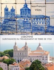 LISBONNE-SURVIVANCES DU TREMBLEMENT DE TERRE DE 1755