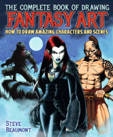Steve Beaumont - The Complete Book of Drawing Fantasy Art artwork
