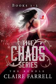Chaos Volume 1 (Books 1-3) - Claire Farrell book summary