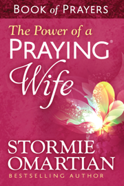 The Power of a Praying® Wife Book of Prayers book