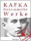 Kafka - Gesammelte Werke