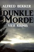Dunkle Morde: Vier Krimis