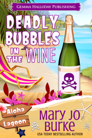 Deadly Bubbles in the Wine book