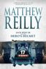 Matthew Reilly - Jack West Jr and the Hero's Helmet artwork