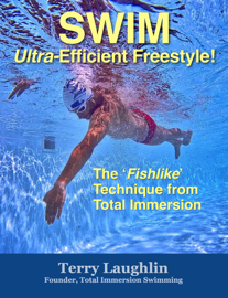 Swim Ultra-Efficient Freestyle!