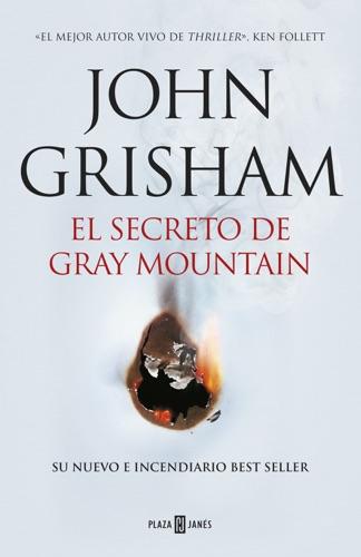 John Grisham - El secreto de Gray Mountain