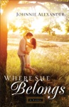 Where She Belongs Misty Willow Book 1