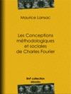 Les Conceptions Mthodologiques Et Sociales De Charles Fourier