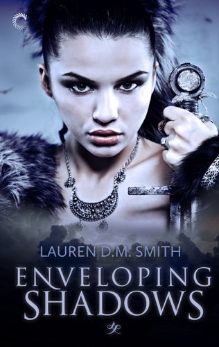 Lauren D.M. Smith - Enveloping Shadows
