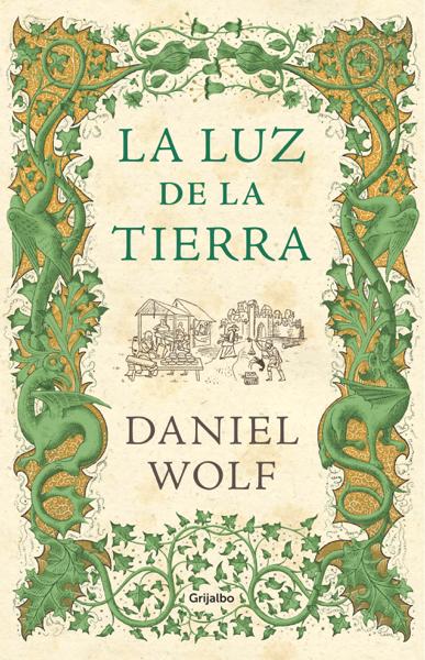 La luz de la tierra (Saga de los Fleury 2) by Daniel Wolf