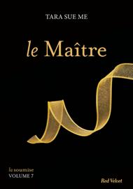 Le Maître - La soumise vol. 7