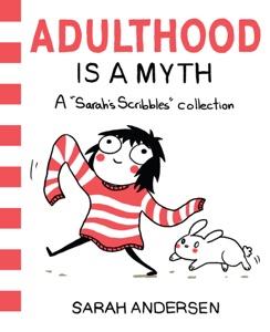 Adulthood Is a Myth da Sarah Andersen