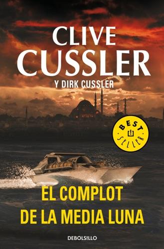 Clive Cussler - El complot de la media luna (Dirk Pitt 21)
