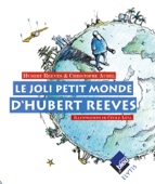 Le joli petit monde d'Hubert Reeves Book Cover