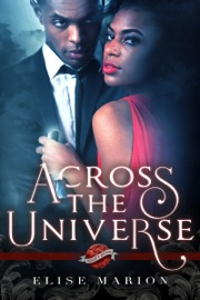 Across the Universe (A Saint's Grove Novel) PDF Download