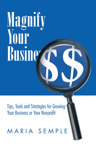 Maria Semple - Magnify Your Business