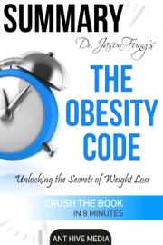 Dr. Jason Fung's The Obesity Code: Unlocking the Secrets of Weight Loss  Summary