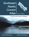 Southeast Alaska Current Atlas Second Edition