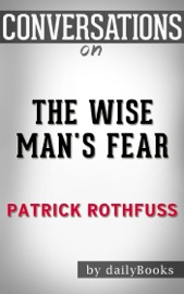 The Wise Man's Fear: by Patrick Rothfuss  Conversation Starters read online