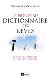 LE NOUVEAU DICTIONNAIRE DES RêVES