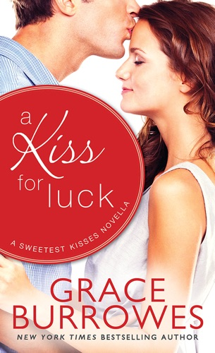 Grace Burrowes - A Kiss for Luck
