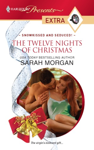 Sarah Morgan - The Twelve Nights of Christmas