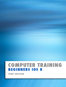 Computer Training: Beginners IOS 8 Book Cover