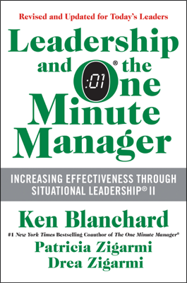 Leadership and the One Minute Manager Updated Ed - Ken Blanchard, Patricia Zigarmi & Drea Zigarmi book