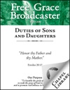 Free Grace Broadcaster - Issue 208 - Duties Of Sons And Daughters