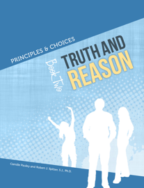 Principles & Choices 2 - Truth and Reason