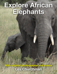 Explore African Elephants