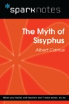 The Myth Of Sisyphus SparkNotes Philosophy Guide