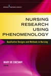 Nursing Research Using Phenomenology