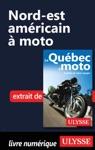 Nord-est Amricain  Moto