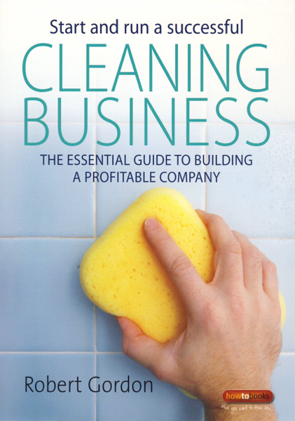 Start and Run Successful Cleaning Business
