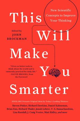 This Will Make You Smarter - John Brockman book