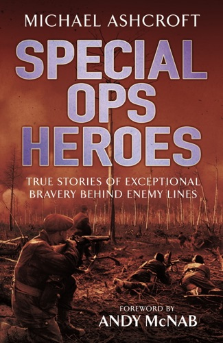 Michael Ashcroft - Special Ops Heroes