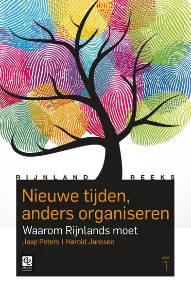 Rijnland-Reeks, deel 1: Nieuwe tijden, anders organiseren